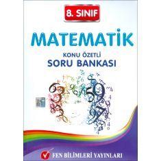Fen Bilimleri 8.Sınıf Matematik Konu Özetli Soru Bankası (2017)