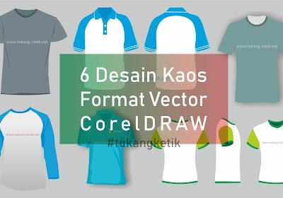 6 Template Desain Kaos Polos Format Vector CorelDRAW