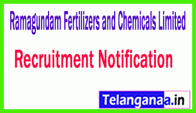 Ramagundam Fertilizers and Chemicals Limited  RFCL Recruitment Notification