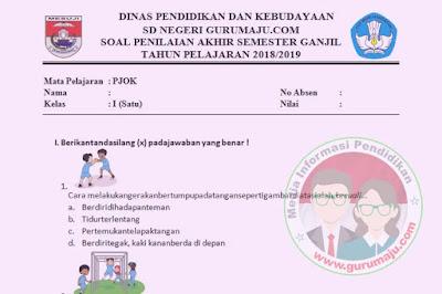 Soal UAS / PAS PJOK Kelas 1 Semester 2 K13 Revisi 2018