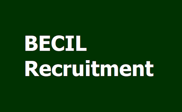 BECIL Recruitment for Skilled & Un-Skilled Manpower posts 2019, Apply Online