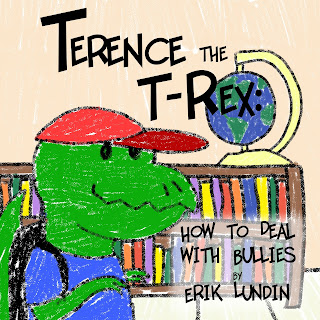 Terence the T-Rex How to Deal with Bullies Cover
