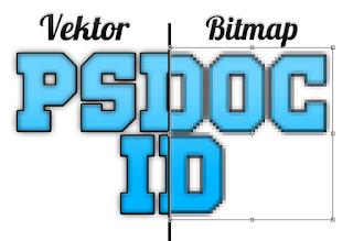 Dan yang akan kita bahas kali ini yaitu  Bitmap dan Vektor, apa itu?