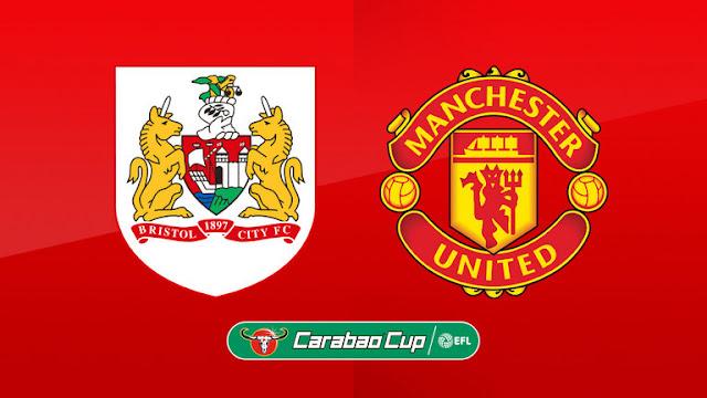 Prediksi Pertandingan Carabao Cup Bristol City vs Manchester United
