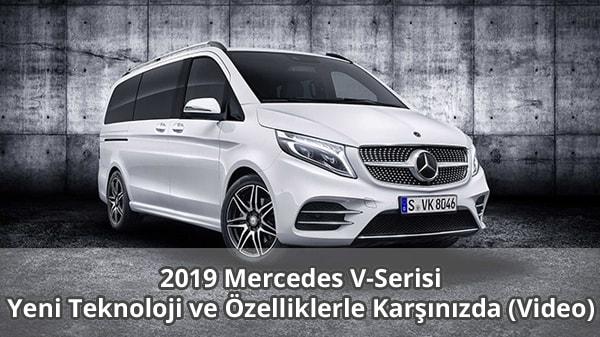 2019 Mercedes V-Serisi Tanıtıldı