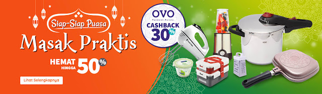 #RupaRupa - #Promo Siap Siap Puasa Masak Praktis & Cashback 30% Pakai OVO