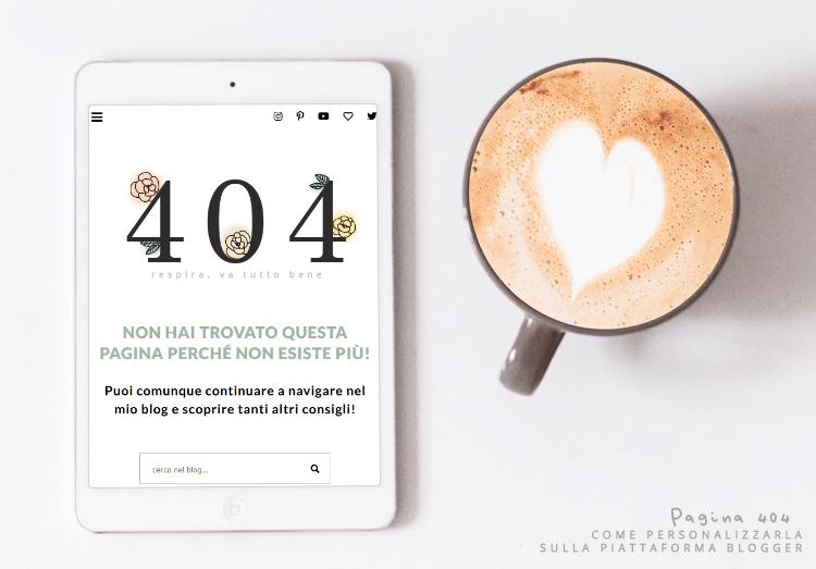 Come personalizzare la pagina 404 su Blogger