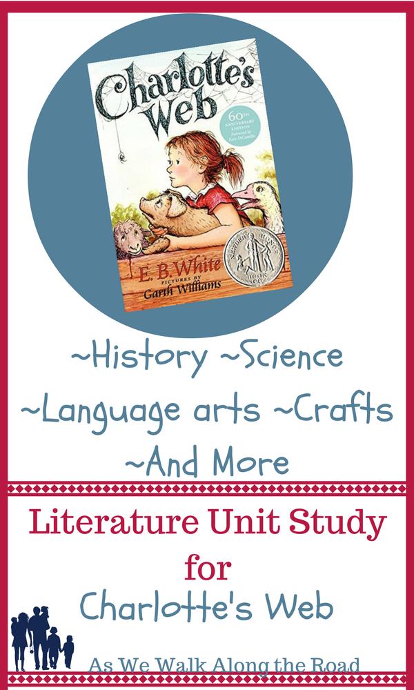 Literature unit study for Charlotte's Web