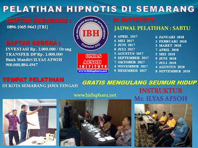 Jadwal Pelatihan dan Sertifikasi Hipnotis Semarangt 2017 2018