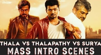 Thala vs Thalapathy vs Surya | Mass Intro Scenes compilation | Watch & Comment Your Favorite
