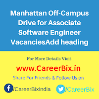 Manhattan Off-Campus Drive for Associate Software Engineer Vacancies