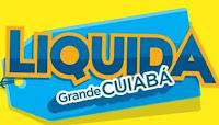 Liquida Grande Cuiabá