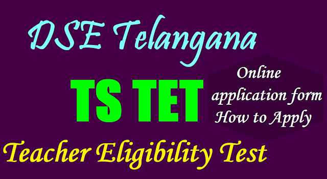How to Apply for TSTET 2017, Apply Online, TSTET Online application form