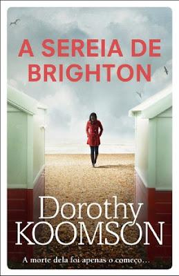 #Shopping - Neste Natal oferece livros Sugestões de presentes literários com as mais recentes novidades e com propostas capazes de agradar a toda a gente A Sereia de Brighton, de Dorothy Koomson