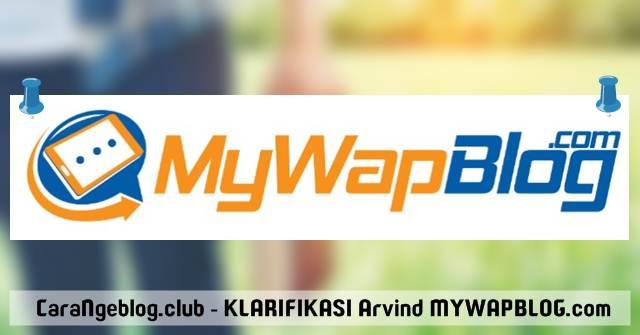 Klarifikasi Arvind Gupta terkait Penutupan MYWAPBLOG.com, Klarifikasi Alasan Penutupan MYWAPBLOG.com Oleh Arvind Gupta