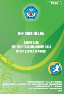 Buku panduan Pramuka Implementasi Kurikulum 2013 Kepala Sekolah/Pengawas Sekolah