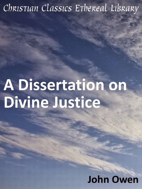 John Owen-A Disser Tation On Divine Justice-