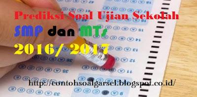 Contoh Soal Ujian Sekolah Bahasa Indonesia SMP 2016/ 2017 - Soal Latihan