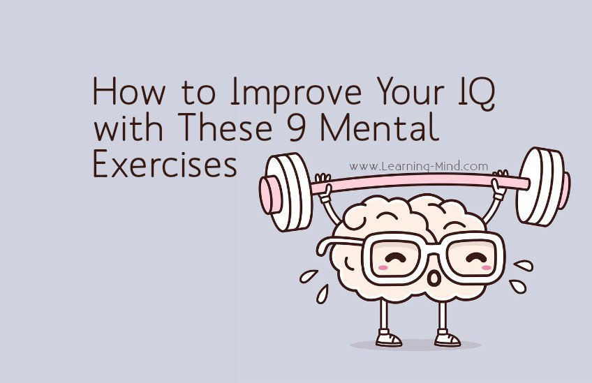 How to Improve Your IQ with These 9 Science-Backed Mental Exercises