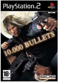 10.000%2BBullets - 10.000 Bullets | Ps2