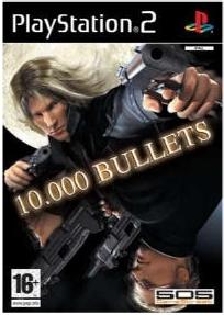 10.000%2BBullets - 10.000 Bullets | Ps2