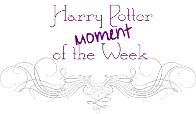 Harry Potter Moment of the Week [128]
