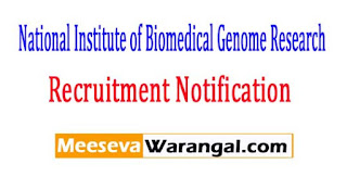 NIBMG (National Institute of Biomedical Genome Research) Recruitment Notification 2017
