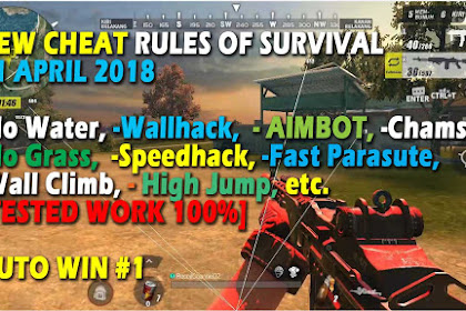 Cheat Rules of Survival Histidin 2.0 Update 21 April 2018 Cheat Rules of Survival Histidin 3.0 Update 21-22 April 2018