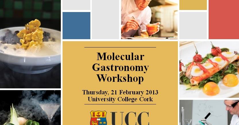 DIT library Tourism and Food blog: UCC molecular gastronomy workshop