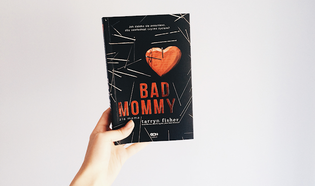 Bad Mommy, Tarryn Fisher