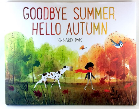 Let's Talk Picture Books: GOODBYE SUMMER, HELLO AUTUMN