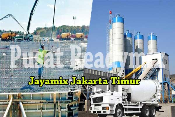 HARGA JAYAMIX JAKARTA TIMUR PER M3 2019
