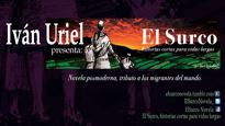 El Surco, historias cortas para vidas largas | Iván Uriel | Novela Definitiva de los Senderos Migrantes