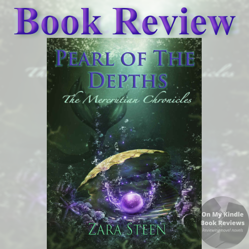 On My Kindle BR's review of  PEARL OF THE DEPTHS by Zara Steen