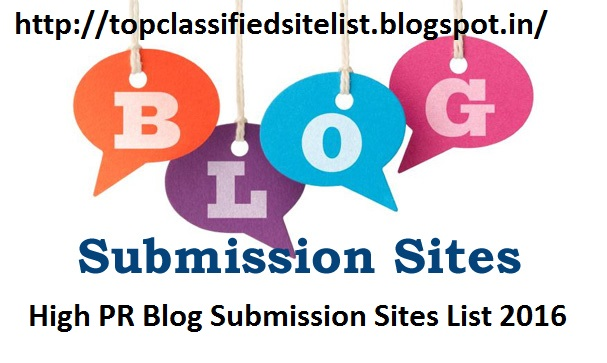 Top 200+ Free High PR Blog Submission Sites Lists   High PR Blog ...