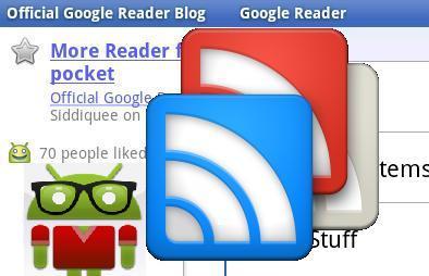 Application Google Reader pour Android: Nouvelle mise à jour Téléchargement Gratuit