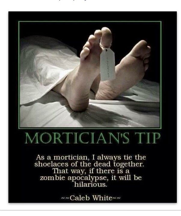 Funny Mortician Dead Body Tip Joke Picture