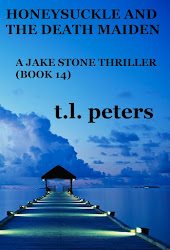 Honeysuckle And The Death Maiden, A Jake Stone Thriller (Book 14)