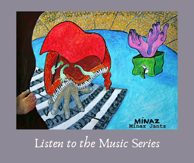 Listen to the Music Series by Minaz Jantz