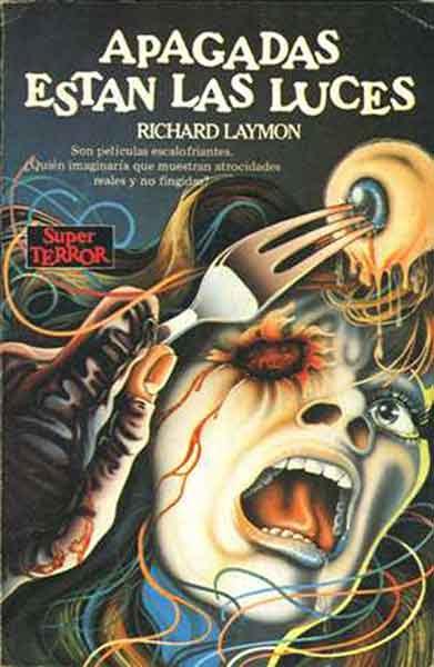 Apagadas estan las luces, una novela dura y bastante gore de Richard Laymon.