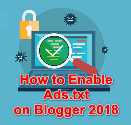 Cara Buat file ads.txt Google Adsense Di Blogger