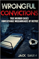 free kindle book Wrongful Convictions: True Murder Cases Unbelievable Miscarriages of Justice