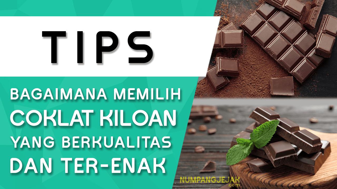 Tips Membeli Coklat Kiloan yang Bagus
