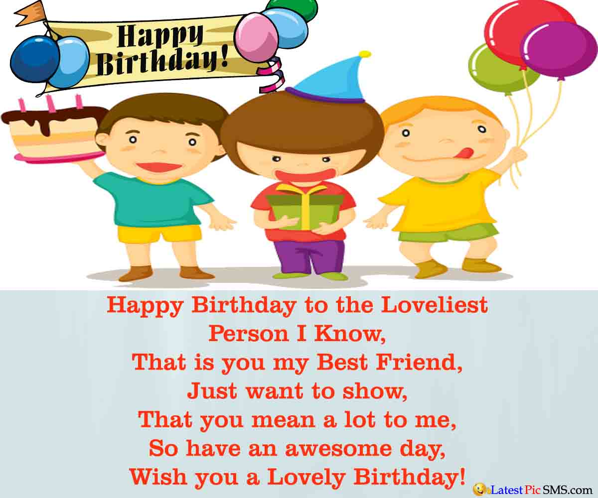 Happy Birthday Wishes For Best Friend Quotes With Messages Happy Birthday Wishes For Lovely Friend