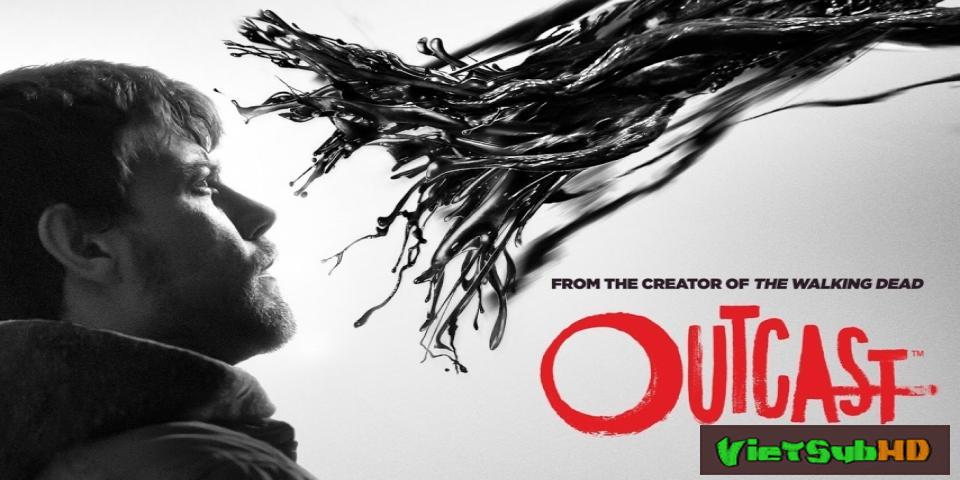 Phim Kẻ Ngoại Đạo (phần 2) Hoàn Tất (10/10) VietSub HD | Outcast (season 2) 2017