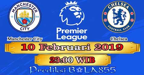 Prediksi Bola855 Manchester City vs Chelsea 10 Februari 2019