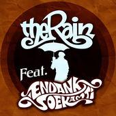 The Rain feat. Endank Soekamti Terlatih Patah Hati