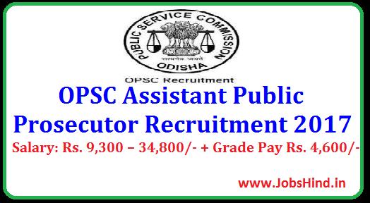 OPSC Assistant Public Prosecutor Recruitment 2017