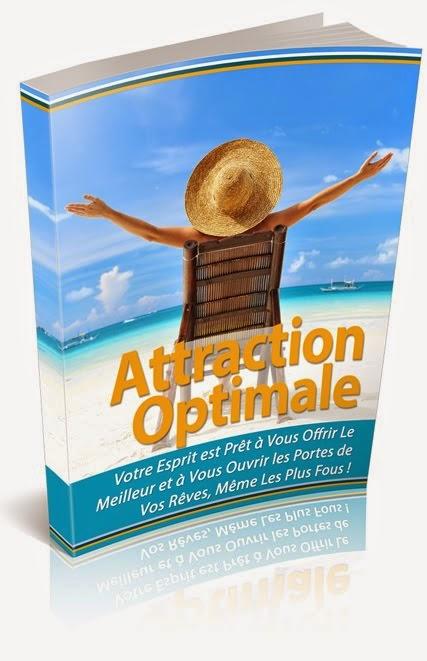 Utilisez Votre Pouvoir d'Attraction, guide loi de l'attraction, loi de l'attraction pour attirer l'argent