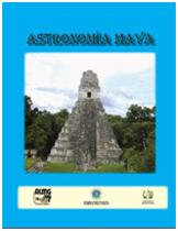 """Libro ... """"Astronomía Maya"""""""
